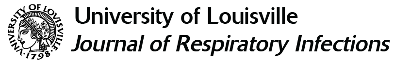 The University of Louisville Journal of Respiratory Infections
